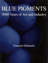 François Delamare: Blue Pigments