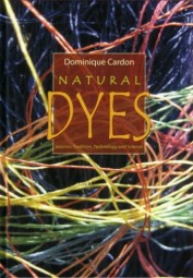 Dominique Cardon: Natural Dyes