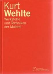Kurt Wehlte: Werkstoffe und Techniken der Malerei
