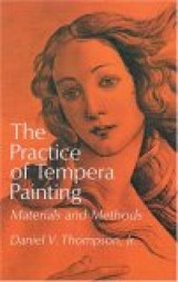 Daniel V. Thompson: The Practice of Tempera Painting